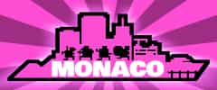 Monaco: Whats Yours Is Mine Trainer