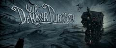 Our Darker Purpose Trainer