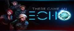 There Came an Echo Trainer