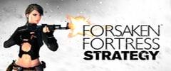 Forsaken Fortress Strategy Trainer