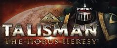 Talisman: The Horus Heresy Trainer