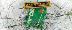 Dangerous Golf Trainer