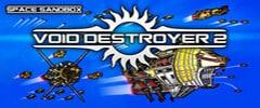 Void Destroyer 2Trainer (PATCH 04.06.2020)