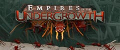 Empires of the Undergrowth Trainer