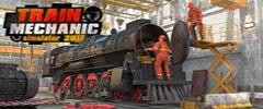Train Mechanic Simulator 2017 Trainer