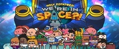 Holy Potatoes!  We´re in Space?! Trainer
