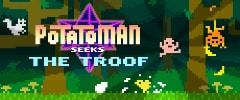 Potatoman Seeks the Troof Trainer