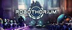 Robothorium Trainer