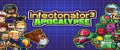 Infectonator 3:  Apocalypse Trainer