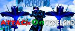 Robots Attack On Vapeland Trainer