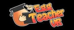 Egg Teacher VR Trainer