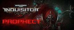 Warhammer 40K: Inquisitor - Prophecy Trainer