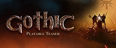 Gothic Playable Teaser Trainer