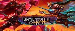 Until You FallTrainer