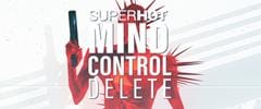 SUPERHOT MIND CONTROL DELETE Trainer 01.16.2021 (STEAM+GAMEPASS)