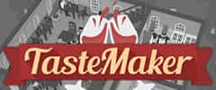 TasteMaker Restaurant Simulator Trainer