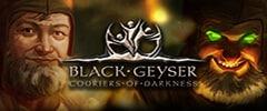 Black Geyser: Couriers Of Darkness Trainer