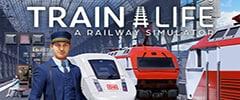 Train Life A Railway Simulator Trainer