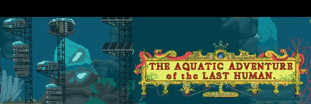 Aquatic Adventure of the Last Human, The Message Board for PC