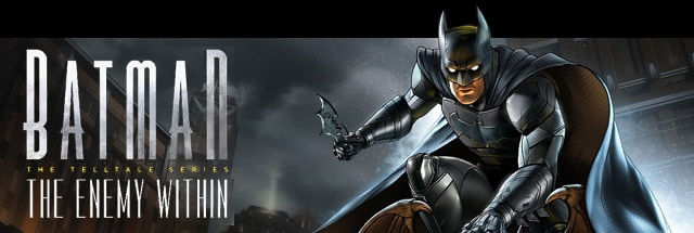 Batman:  The Enemy Within - The Telltale Series Message Board for PC