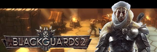 Blackguards 2 Message Board for PC