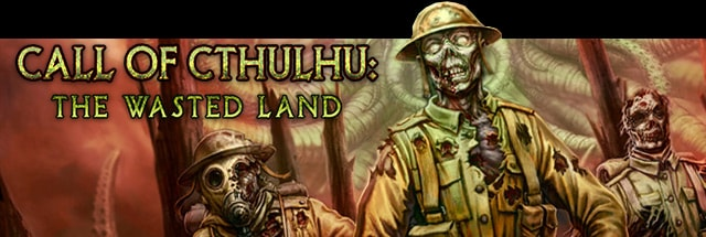 Call of Cthulhu: The Wasted Land Message Board for PC