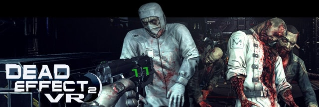 Dead Effect 2 VR Trainer for PC