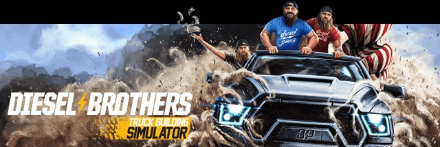 Diesel Brothers: Truck Building Simulator Trainer for PC