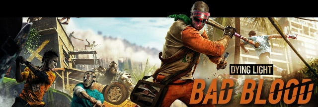 Dying Light: Bad Blood Trainer for PC