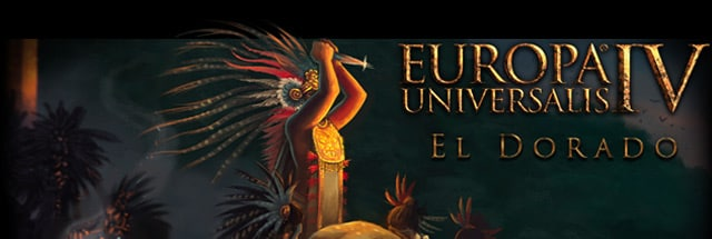 Europa Universalis 4: El Dorado Message Board for PC