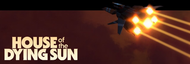House of the Dying Sun Message Board for PC