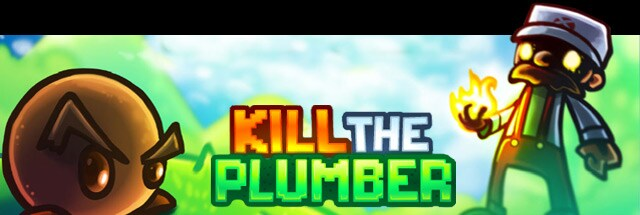 Kill the Plumber Trainer