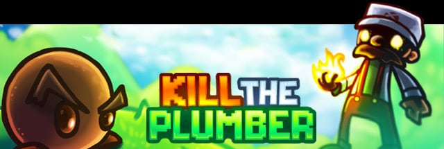 Kill the Plumber Message Board for PC