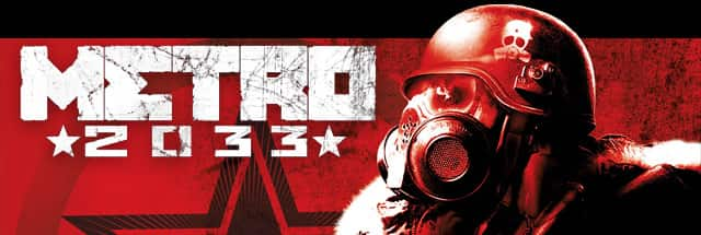 METRO 2033 Trainer, Cheats for PC