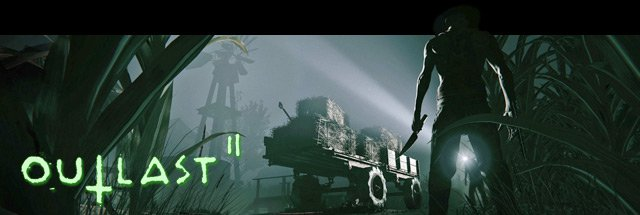 Outlast 2 Cheats for Playstation 4