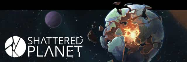 Shattered Planet Cheats for Android