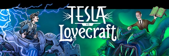 Tesla vs Lovecraft Message Board for PC