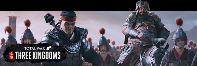 Total War:  THREE KINGDOMS Message Board for PC