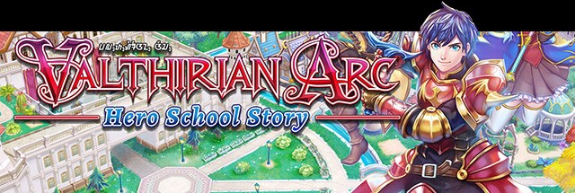 Valthirian Arc:  Hero School Story Message Board for PC