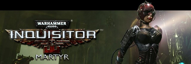 Warhammer 40K: Inquisitor Martyr Trainer