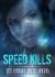 Speed Kills Trainer