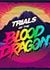 Trials of the Blood Dragon Trainer