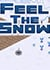 Feel the Snow Trainer
