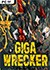 Giga Wrecker Trainer