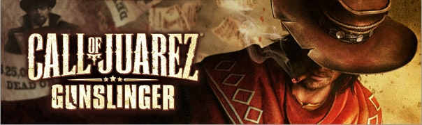 Call of Juarez: Gunslinger Message Board for PC