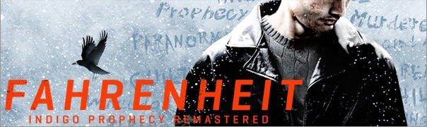 Fahrenheit: Indigo Prophecy Remastered Message Board for PC