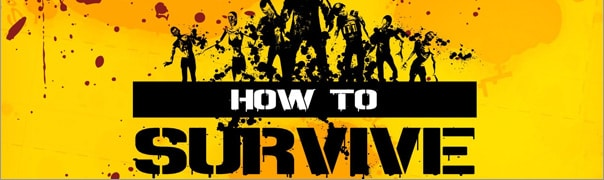 How to Survive Cheats for XBox 360