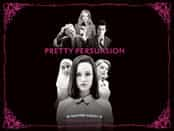 Pretty Persuasion Wallpapers